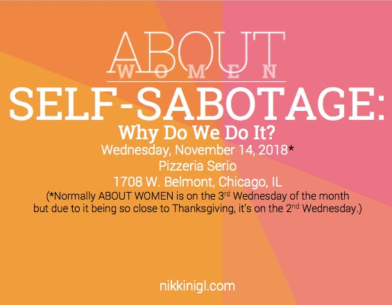 SELF-SABOTAGE: Why Do We Do It?