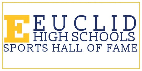 2019 Euclid High Schools Sports Hall of Fame Induction tickets