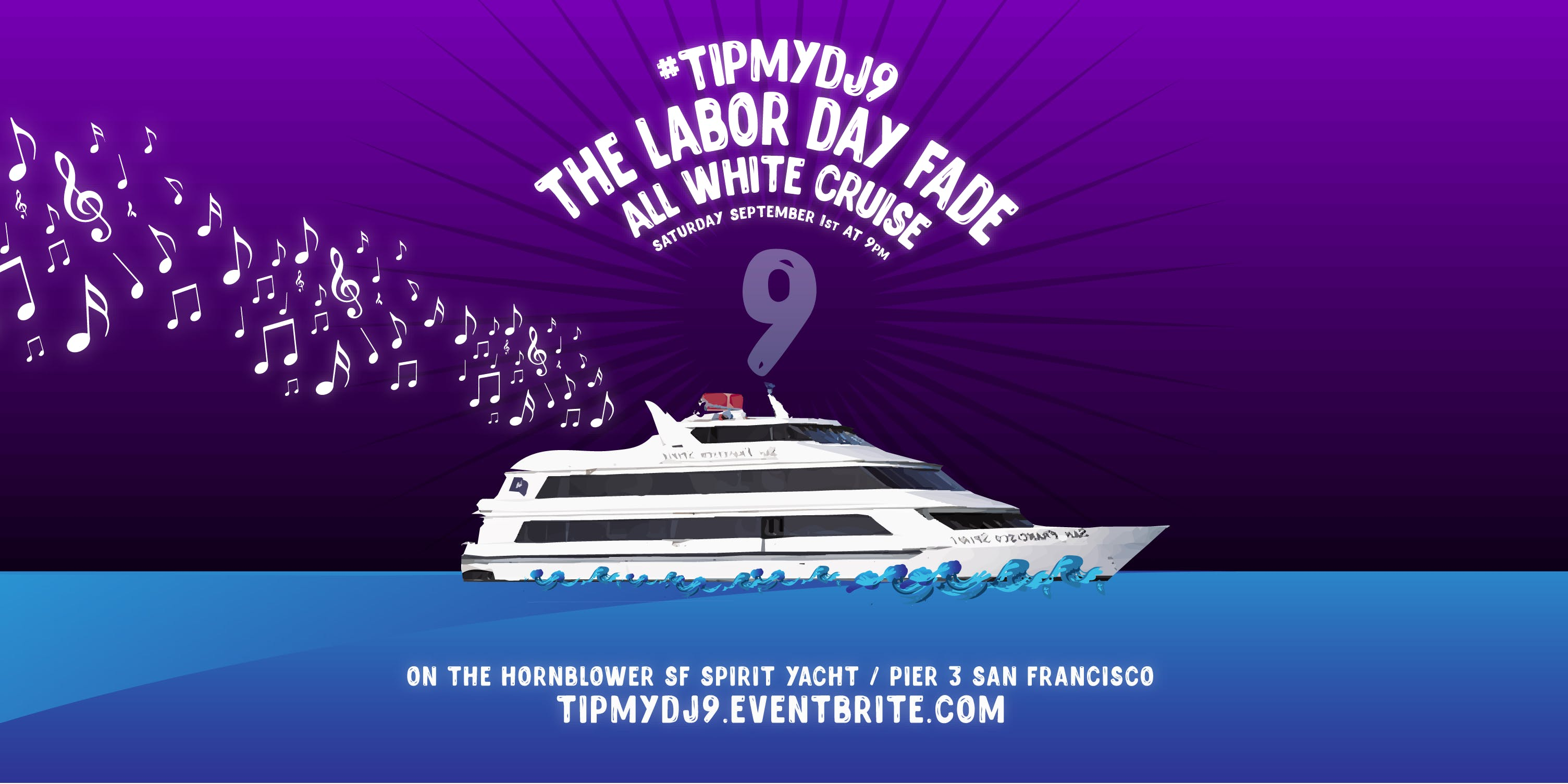 #tipmydj9 The Labor Day Fade Yacht Party