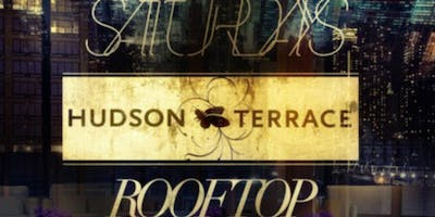 Hudson Terrace - Guest List and VIP Tables - 8/3
