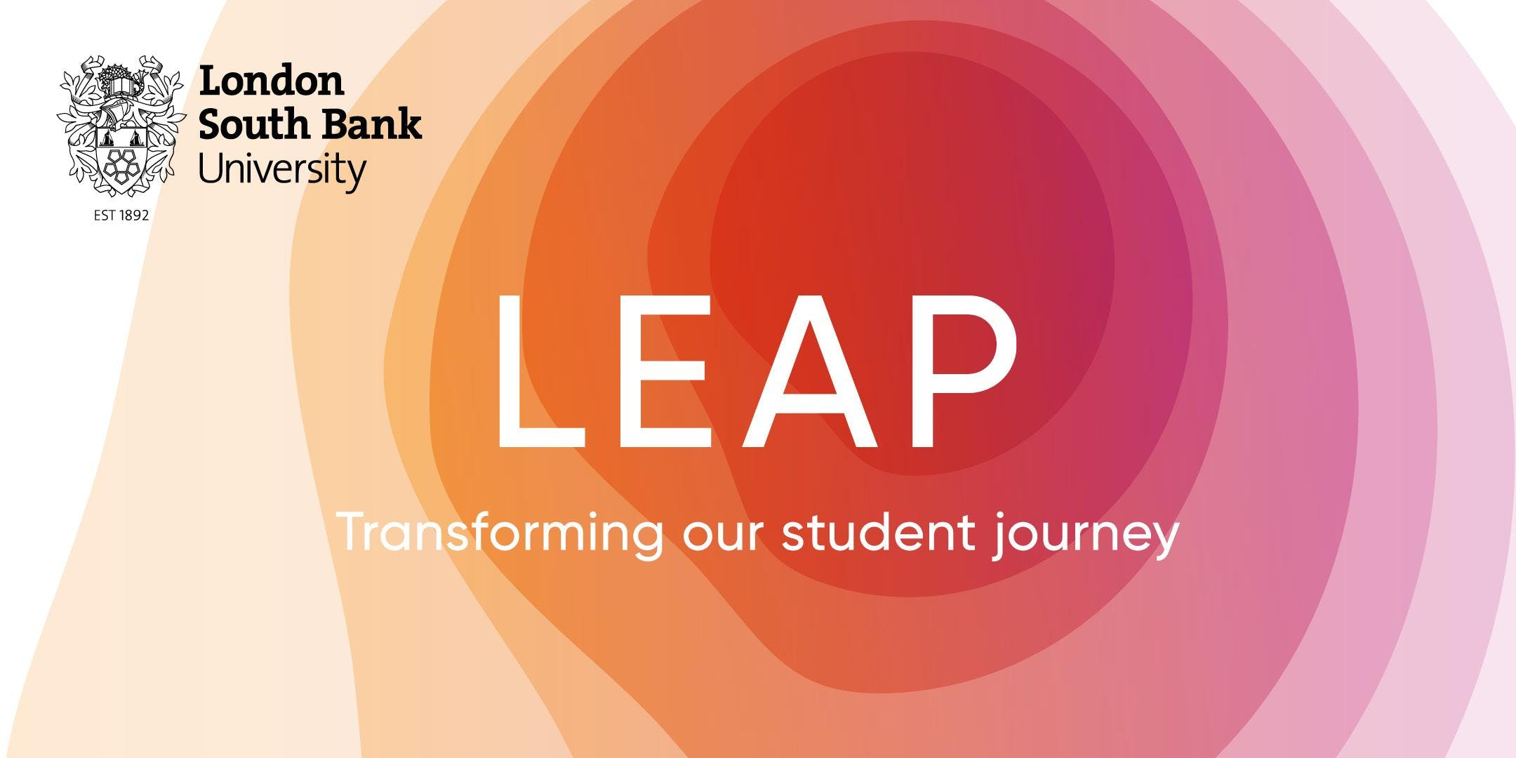 LEAP: transforming our student journey