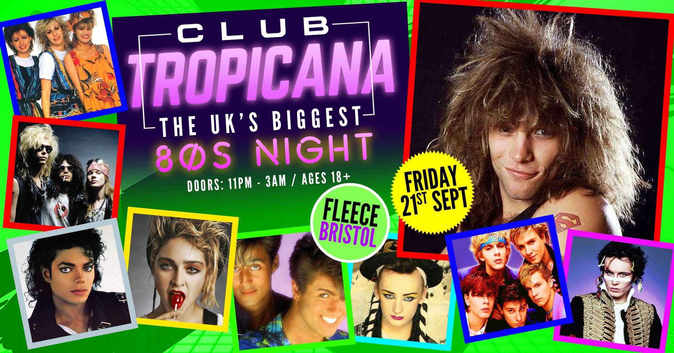 Club Tropicana - The UK's Biggest 80s Night!