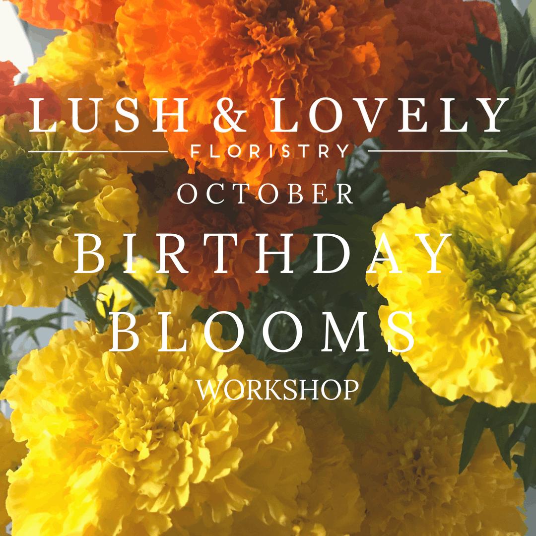 October Birthday Blooms 13 Oct 2018