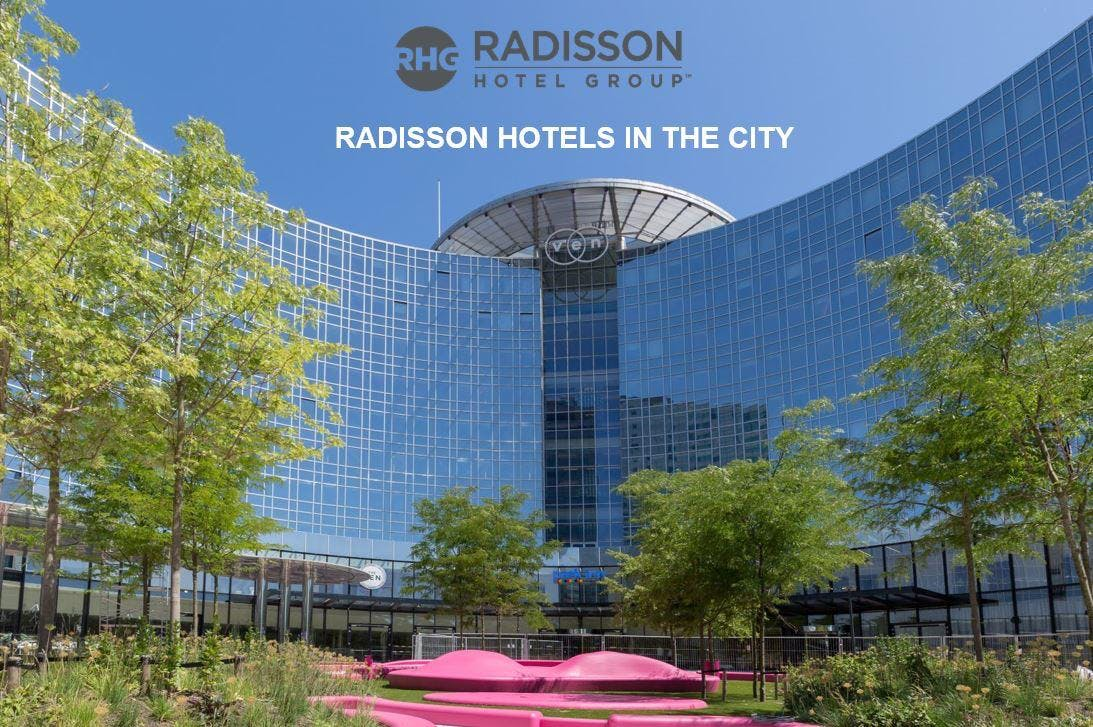 RADISSON HOTELS IN THE CITY