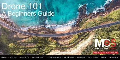 Drone 101 - How to Fly a Drone: A Beginner's Guide - Denver tickets