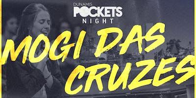 Dunamis Pockets NIGHT - Mogi das Cruzes/SP