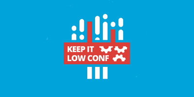 Keep it Low Conf 2019