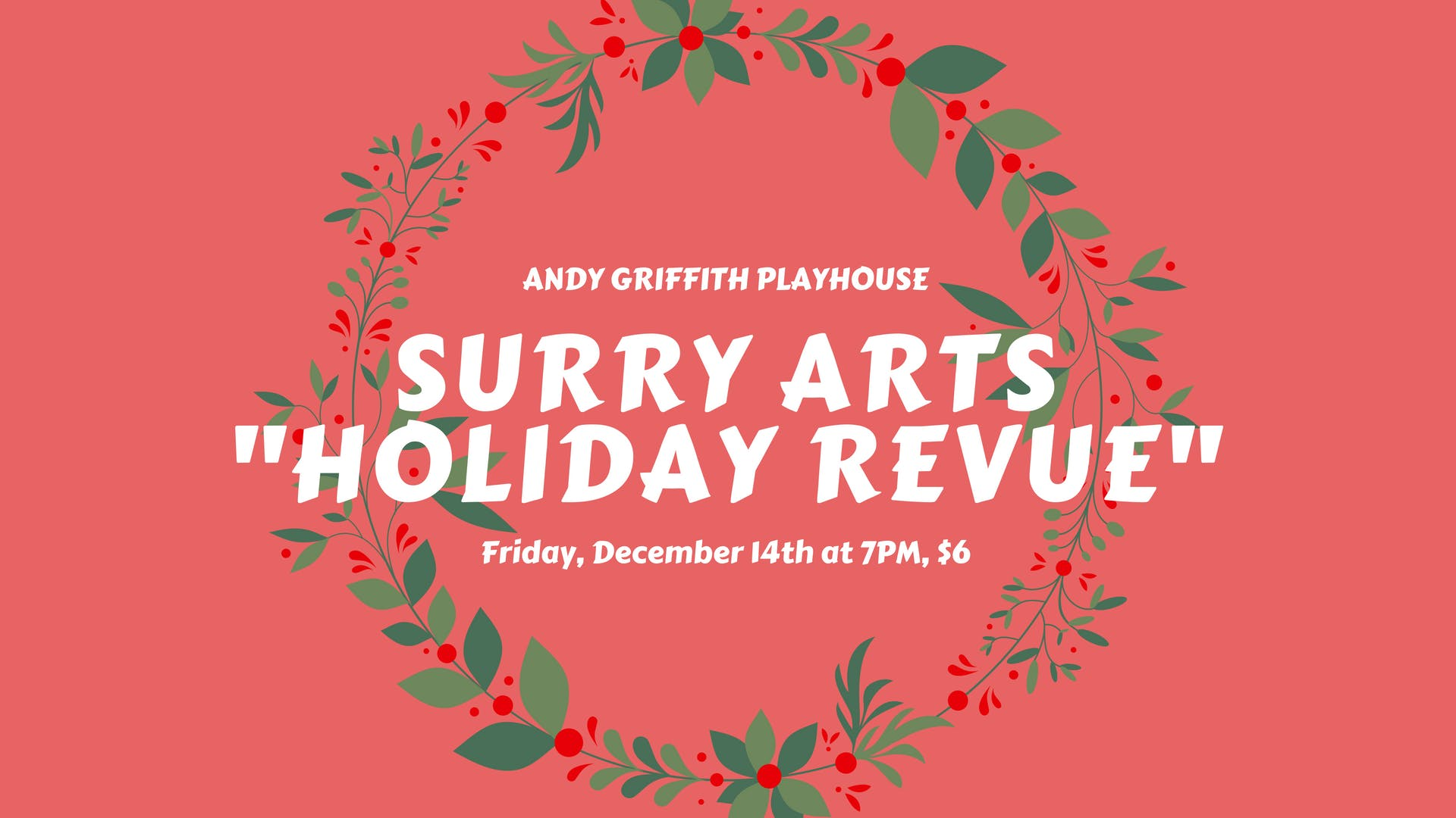 Surry Arts Holiday Revue Friday, December 14t
