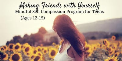 Spring: Making Friends With Yourself: Teen (Age 11-15)