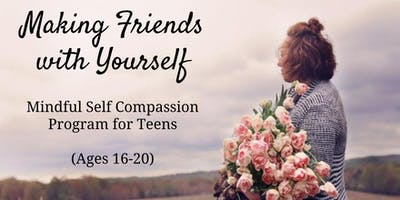 Spring: Making Friends With Yourself: Young Adult (Age 16-20)