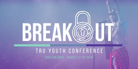 BREAKOUT Youth Conference 2019 tickets