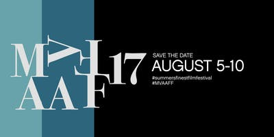 The 17th Annual Run&Shoot Filmworks Martha's Vineyard African American Film Festival