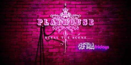 TBA Fridays | Playhouse Hollywood tickets