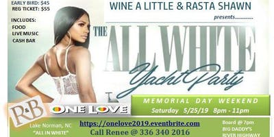 1LOVE ALL WHITE R&B CRUISE WITH WINE A LITTLE & FRIENDS