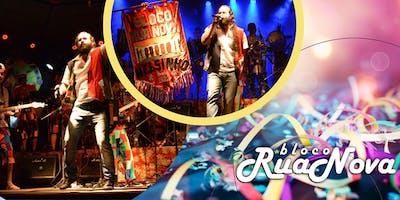 Bloco Rua Nova- Carnaval 2019