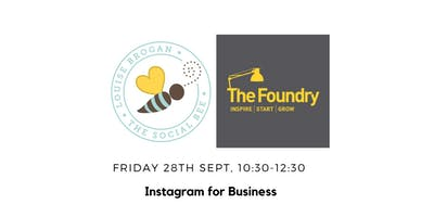 The Foundry presents: Instagram for Business