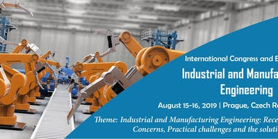 International Congress and Exhibition on Industrial and Manufacturing Engineering-2019
