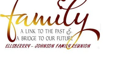 ELLSBERRRY – JOHNSON FAMILY REUNION