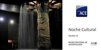 Noche Cultural Museo Nacional de Antropología