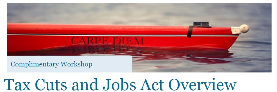 Tax Cuts & Jobs Act Overview