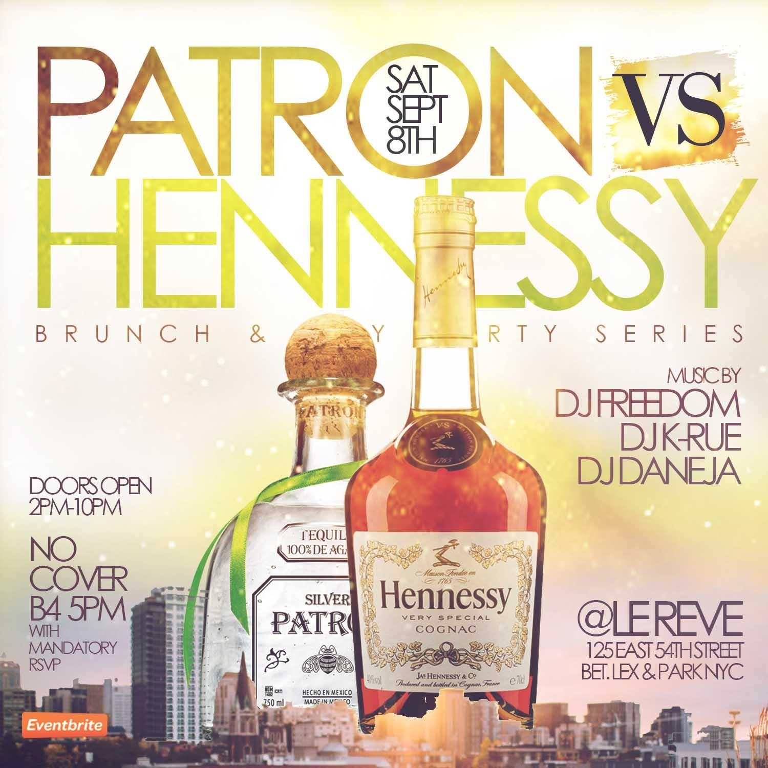 TDE- HENNY VS PATRON - UNLIMITED BRUNCH/ DAY PARTY