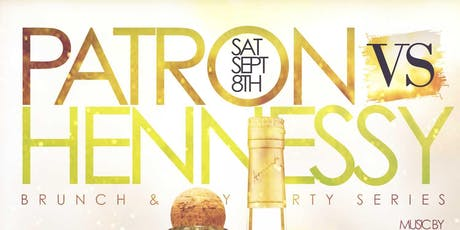 TDE- HENNY VS PATRON  -  UNLIMITED BRUNCH/ DAY PARTY  tickets