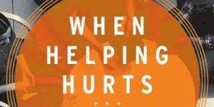 When Helping Hurts