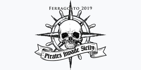 Ferragosto 2019: Pirates Invade Sicily tickets