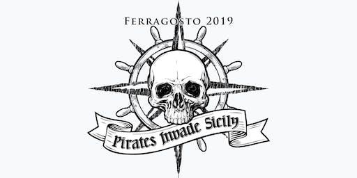 Ferragosto 2019: Pirates Invade Sicily
