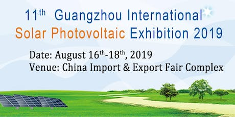 11th Guangzhou International Solar Photovoltaic Exhibition 2019(PV Guangzhou 2019) tickets