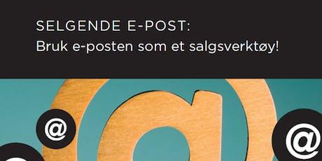 Salgsskolen - Selgende epost: Bruk eposten som et salgsverktøy! tickets
