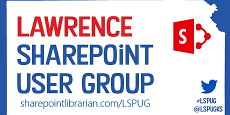 Lawrence SharePoint User Group (LSPUG) tickets