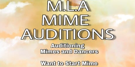 mla mime auditions tickets