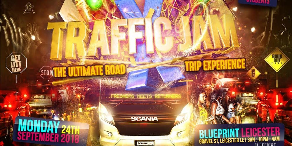 Traffic jam x the ultimate road trip rave tickets mon 24 sep traffic jam x the ultimate road trip rave tickets mon 24 sep 2018 at 2200 eventbrite malvernweather Choice Image