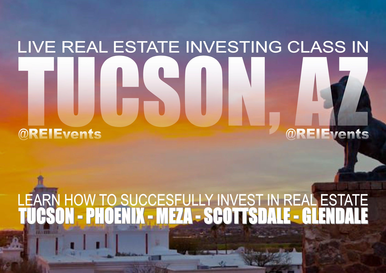 Tucson Real Estate Investing LIVE Orientation