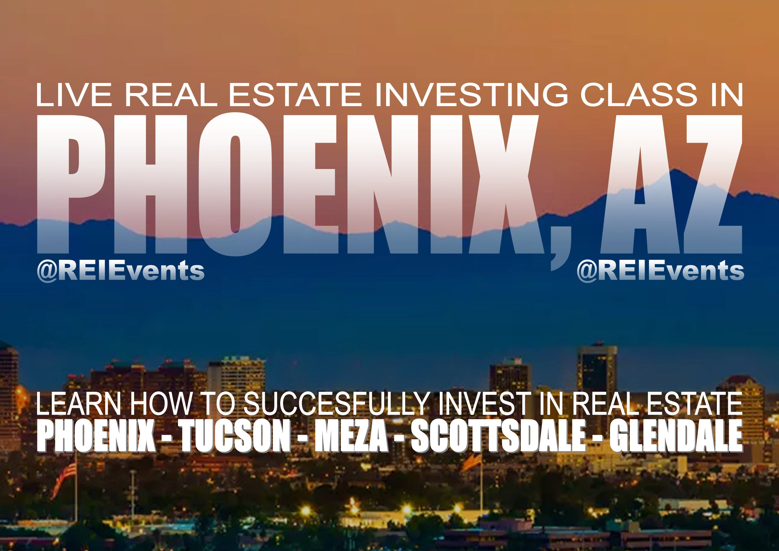 Phoenix Real Estate Investing LIVE Orientation - Thursday