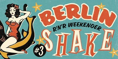 BERLIN SHAKE #3 The R'n'R Weekender