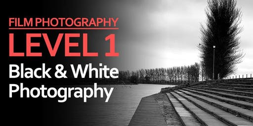 Level 1: Black & White Photography