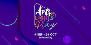 Arts & Lights - PLAY @ Southville City