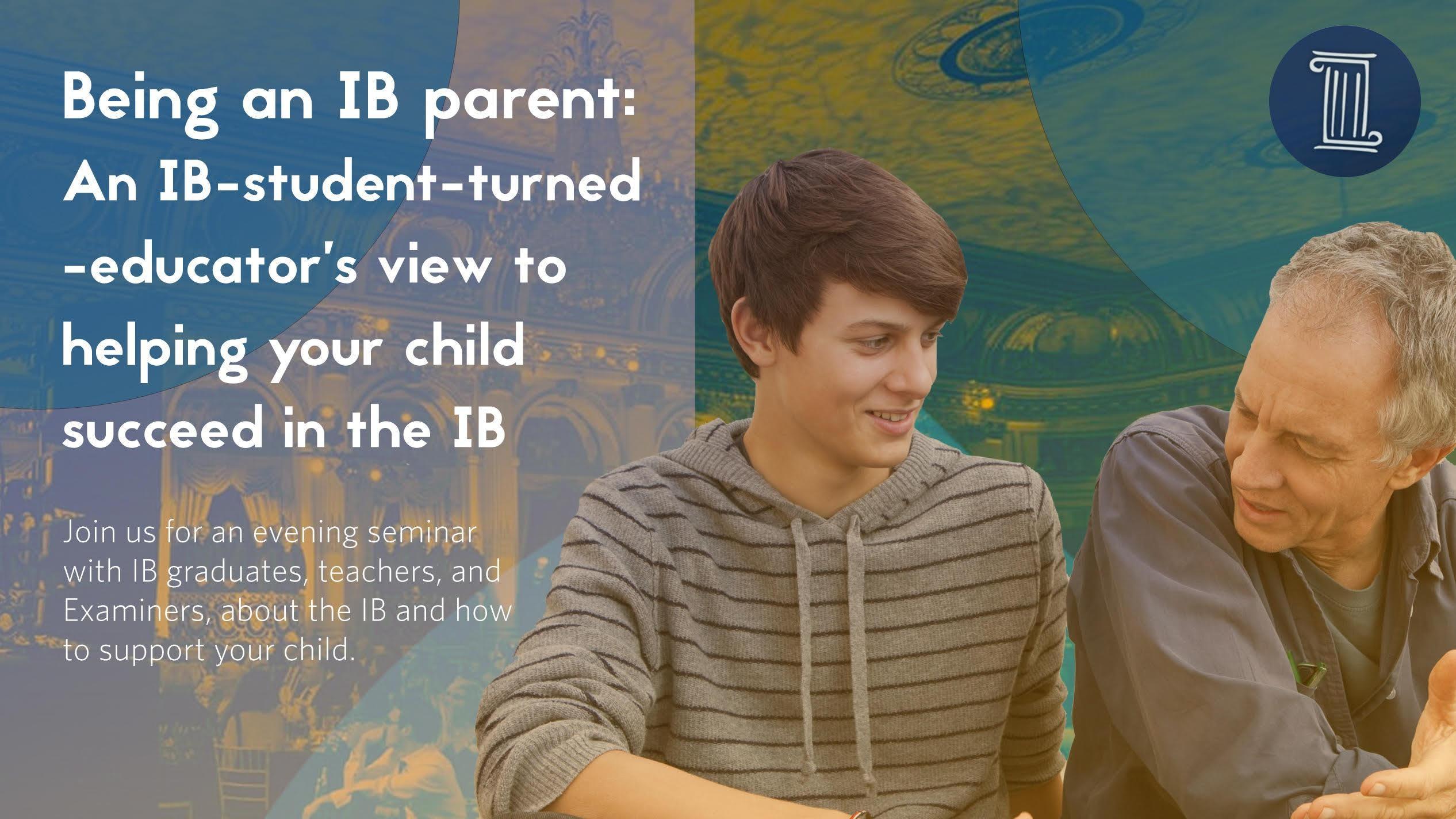 Being an International Baccalaureate Parent S