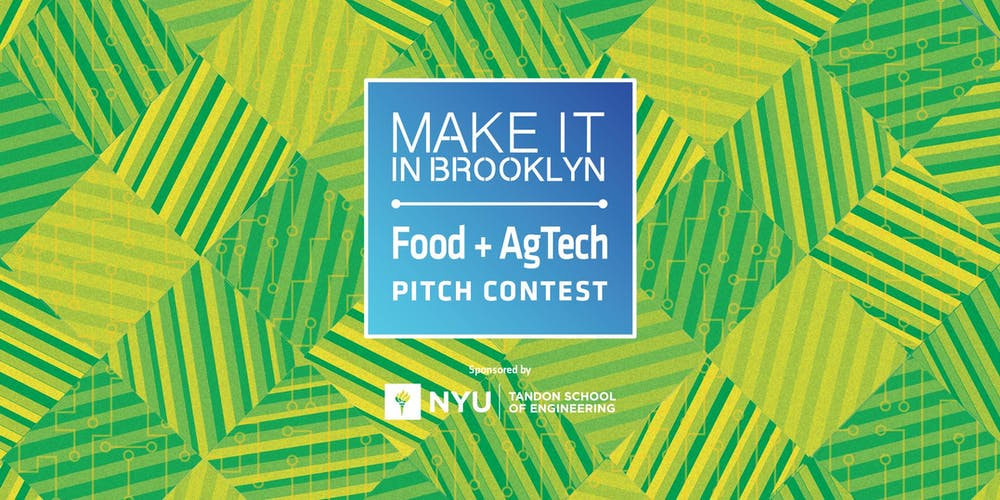 Make It In Brooklyn Agtech Amp Food Innovation Pitch