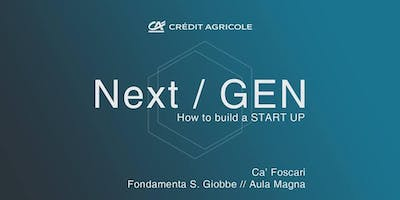 Next / GEN - How to build a Startup