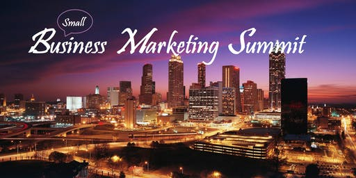 The Small Business Marketing Summit