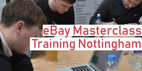 eBay Masterclass Training Course - Nottingham tickets