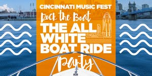 ROCK THE BOAT 2019 THE 3rd ANNUAL ALL WHITE BOAT RIDE...