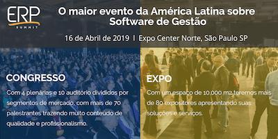 ERP Summit 2019 | Maior evento da América Latina sobre Software e Gestão