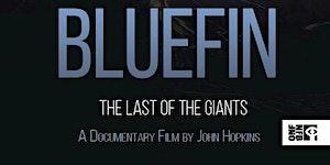 GCAS Film Screening: Bluefin: The Last of the Giants