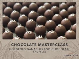 Gorgeous Ganaches & Chocolate Truffles - Masterclass
