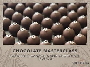 Gorgeous Ganaches & Chocolate Truffles - Masterclass tickets