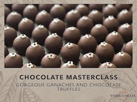 Gorgeous Ganaches & Chocolate Truffles - Masterclass